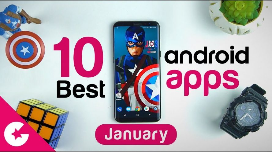 Top 10 Best Apps for Android - Free Apps 2018 (January