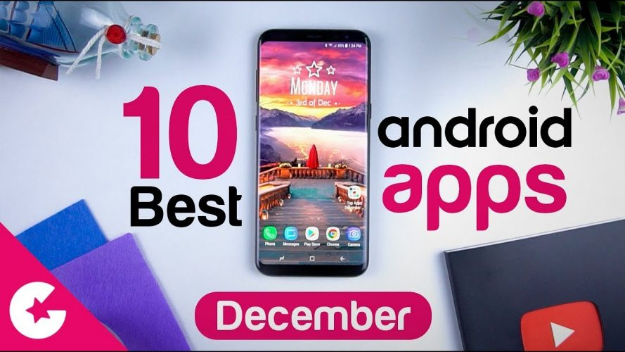 Top 10 Best Apps for Android - Free Apps 2018 (December