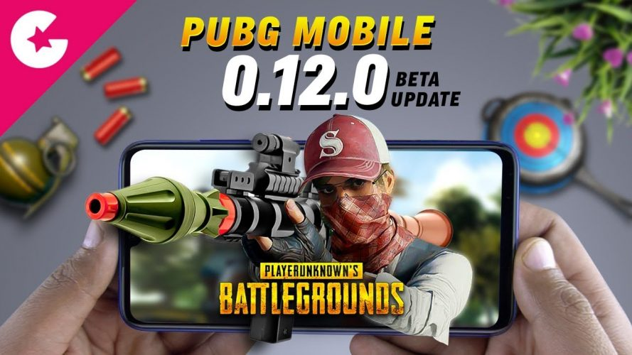 PUBG Mobile 0 12 0 Update Release Date Confirmed with RPG-7 and More