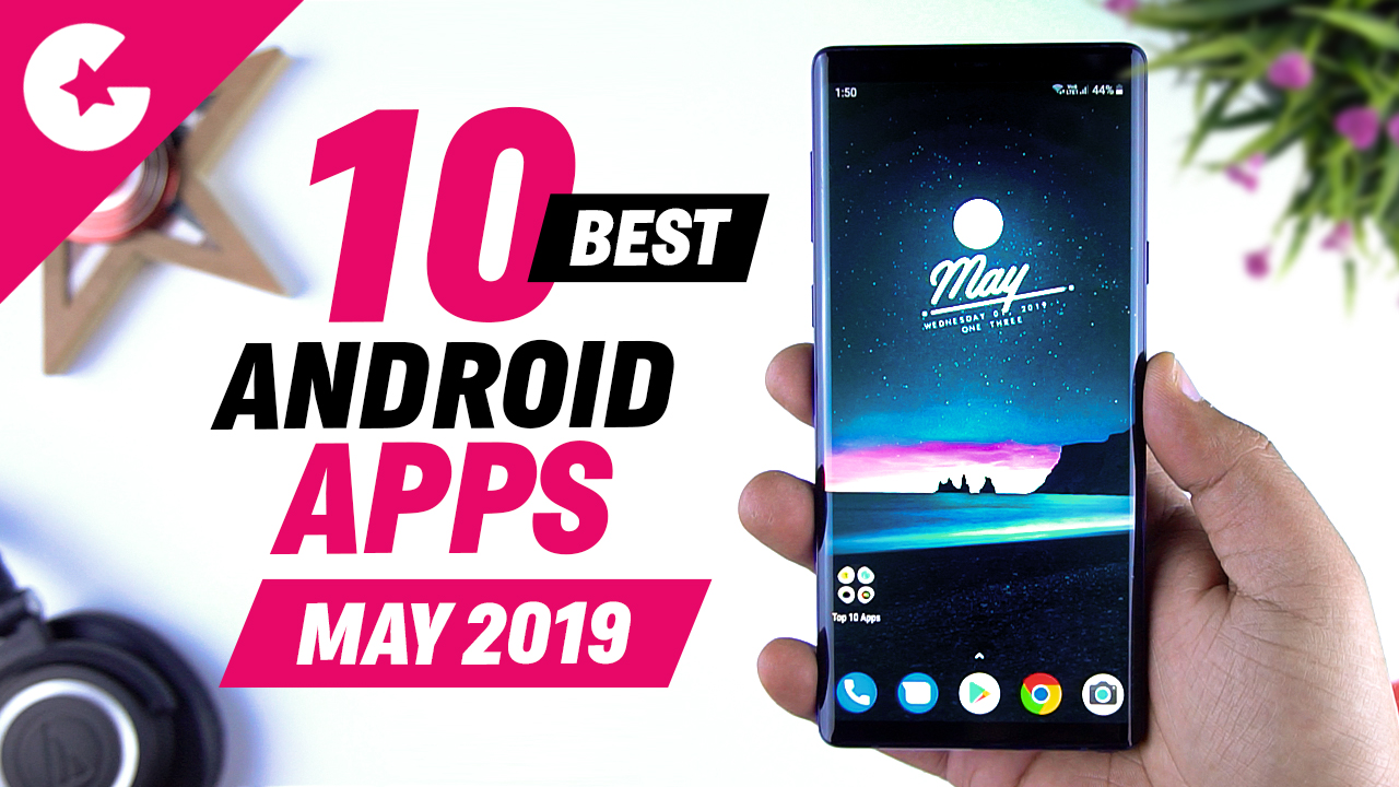 Top 10 Best Apps for Android - Free Apps 2019 (May) - Gadget Gig