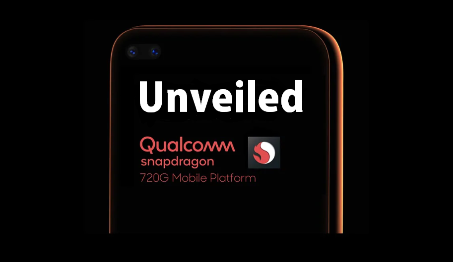 Qualcomm Snapdragon 720G Mid-range SoC Unveiled